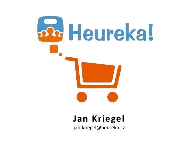 Jan Kriegeljan.kriegel@heureka.cz