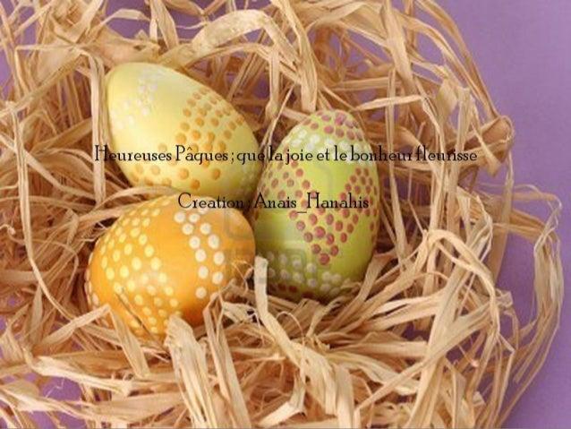 Heureuse pâques ; que la joie et le bonheur fleurisse   by anais hanahis
