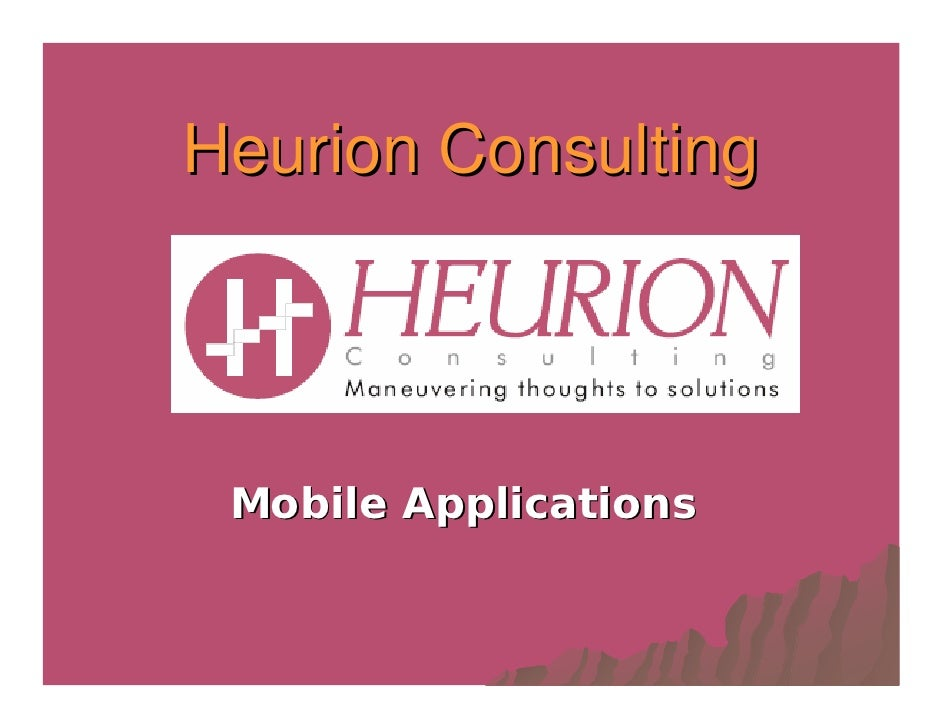 Heurion Consulting      Mobile Applications