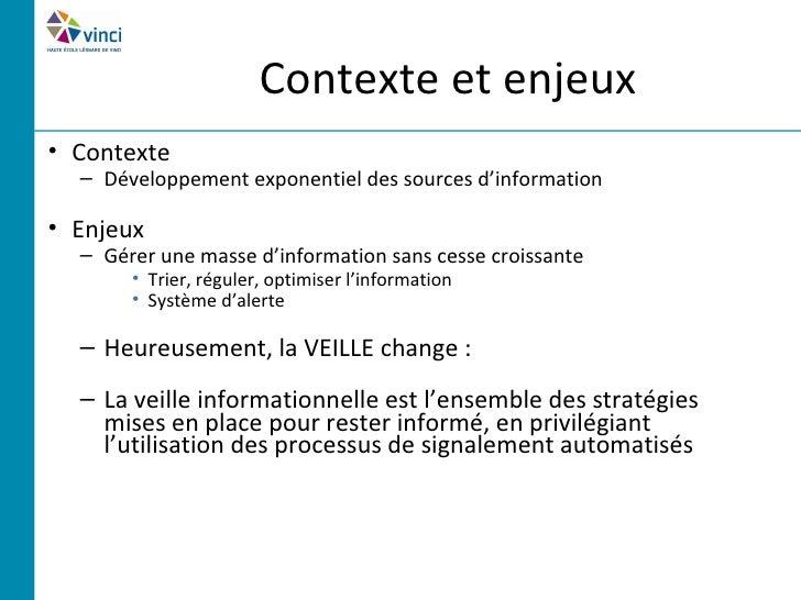 Contexte et enjeux• Contexte  – Développement exponentiel des sources d'information• Enjeux  – Gérer une masse d'informati...