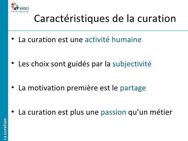 5 modèles de curation• Agrégation   – L'information la plus pertinente en un seul endroit• Distillation   – L'information ...