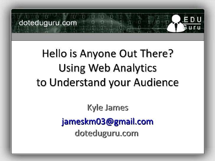 Kyle James [email_address] doteduguru.com