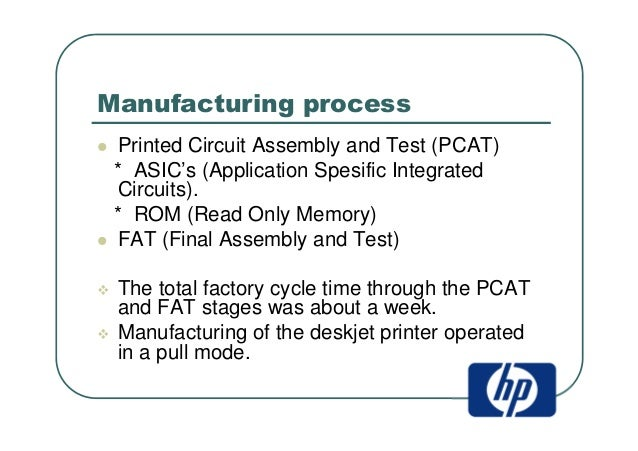 hp deskjet supply chain analysis View hp case study solution from esd 261j at massachusetts institute of technology hp deskjet printer supply chain implementation of risk pooling strategy by shifting localisation process to.