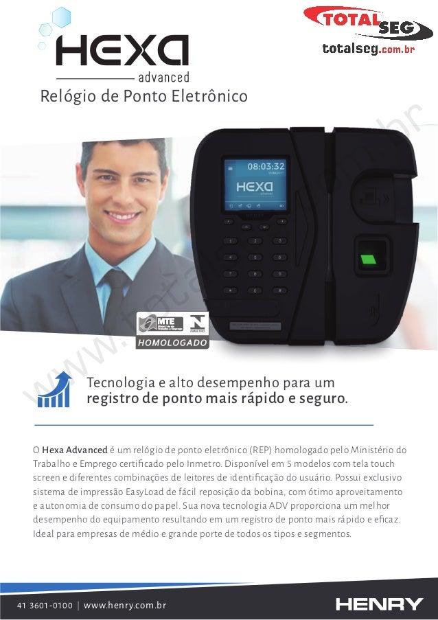 O Hexa Advanced é um relógio de ponto eletrônico (REP) homologado pelo Ministério do Trabalho e Emprego certificado pelo In...