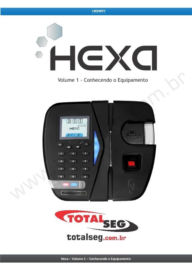 Hexa – Volume 1 – Conhecendo o Equipamento