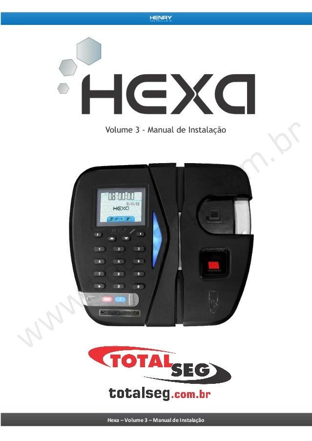 Hexa – Volume 3 – Manual de Instalação