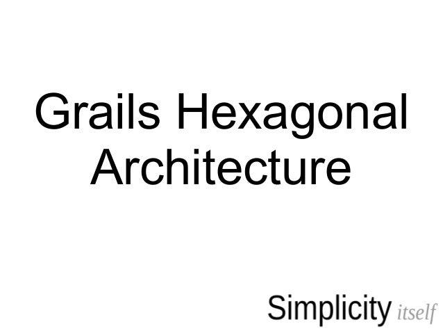 Grails Hexagonal Architecture