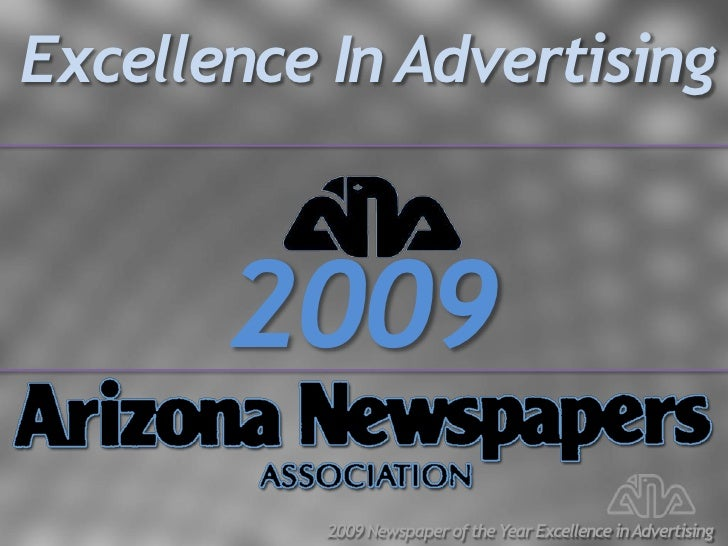 Excellence In Advertising           2009           2009 Newspaper of the Year Excellence in Advertising
