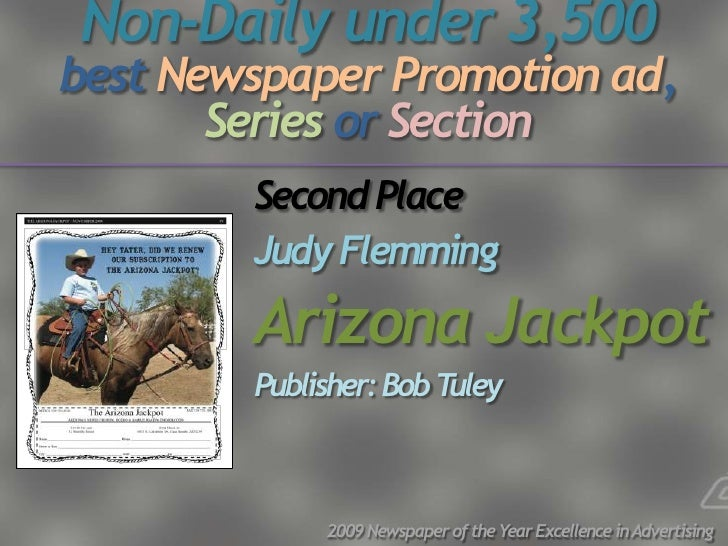 Non-Daily under 3,500 best Newspaper Promotion ad,        Series or Section         Second Place         Judy Flemming    ...