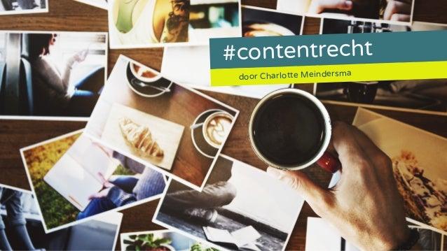 #contentrecht door Charlotte Meindersma