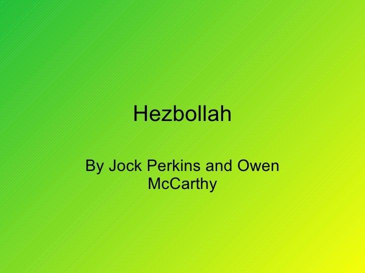 Hezbollah By Jock Perkins and Owen McCarthy