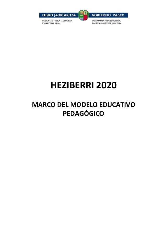 HEZIBERRI2020  MARCODELMODELOEDUCATIVO PEDAGÓGICO