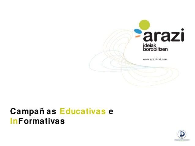 Campañ as Educativas eInFormativas