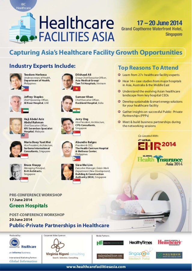 Healthcare Produced by: Media Partners: www.healthcarefacilitiesasia.com IBC Healthcare 17 – 20 June 2014 Grand Copthorne ...