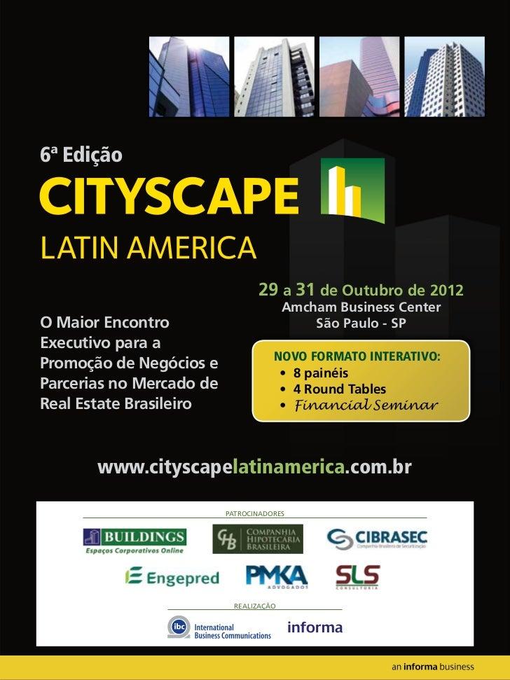 6ª Edição                                 29 a 31 de Outubro de 2012                                         Amcham Busine...