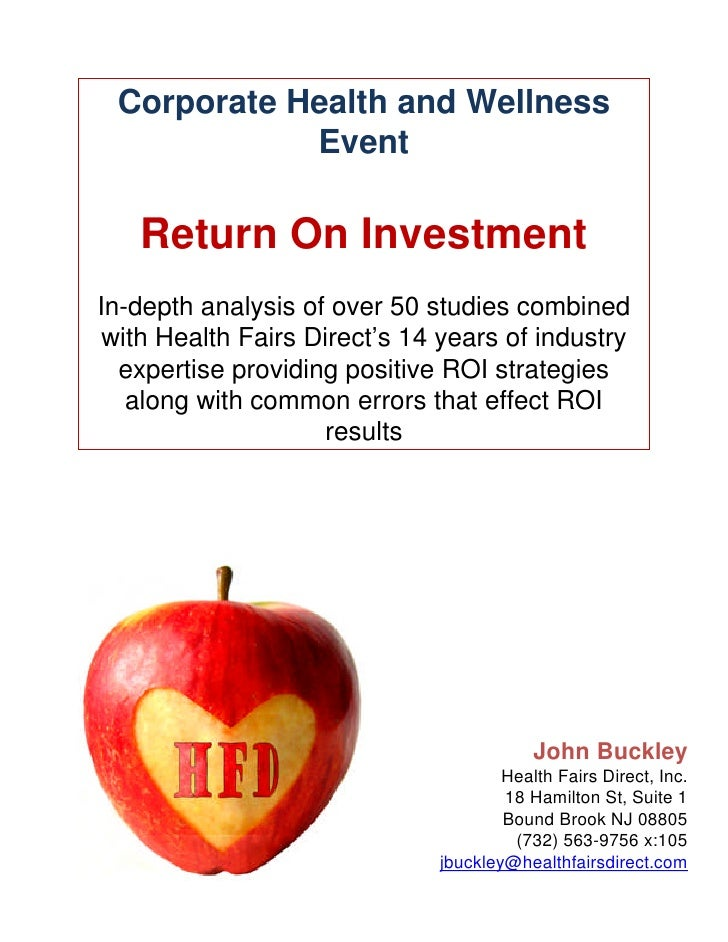 Corporate Health and Wellness            Event   Return On InvestmentIn-depth analysis of over 50 studies combined with He...