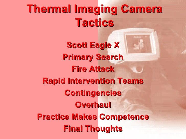 Thermal Imaging Camera Tactics Scott Eagle X Primary Search Fire Attack Rapid Intervention Teams Contingencies Overhaul Pr...