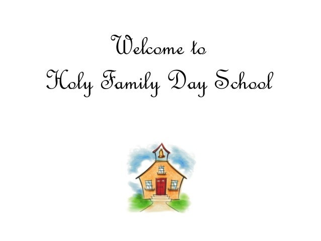 Welcome to Holy Family Day School