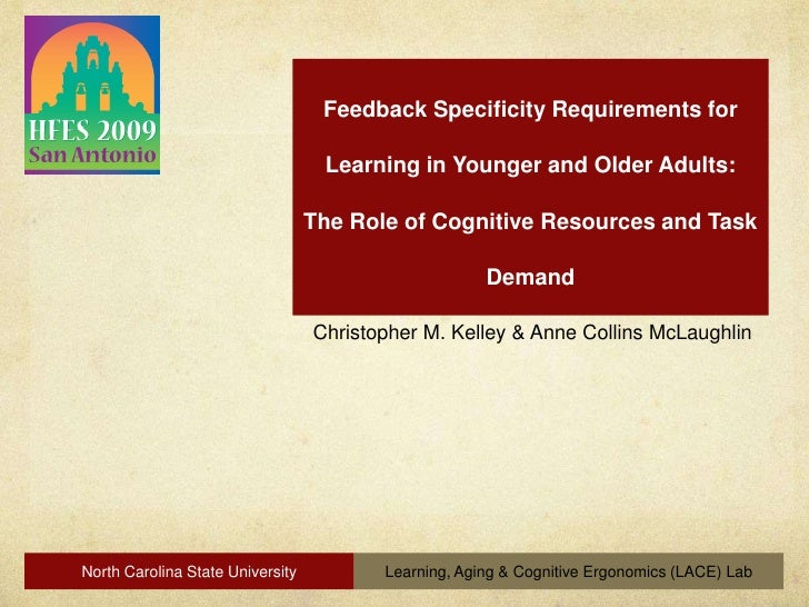 Feedback Specificity Requirements for Learning in Younger and Older Adults:The Role of Cognitive Resources and Task Demand...