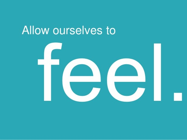 Allow ourselves to