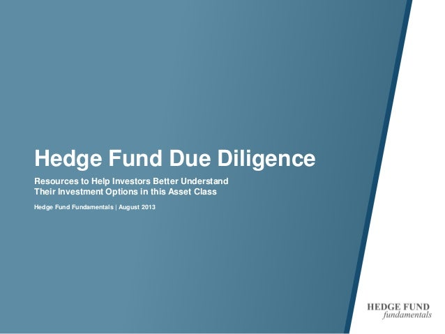 Hedge Fund Due Diligence Resources to Help Investors Better Understand Their Investment Options in this Asset Class Hedge ...