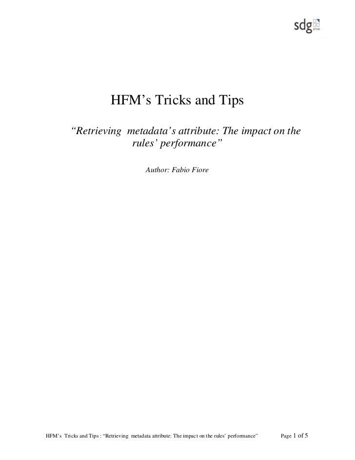 """HFM's Tricks and Tips          """"Retrieving metadata's attribute: The impact on the                       rules' performanc..."""