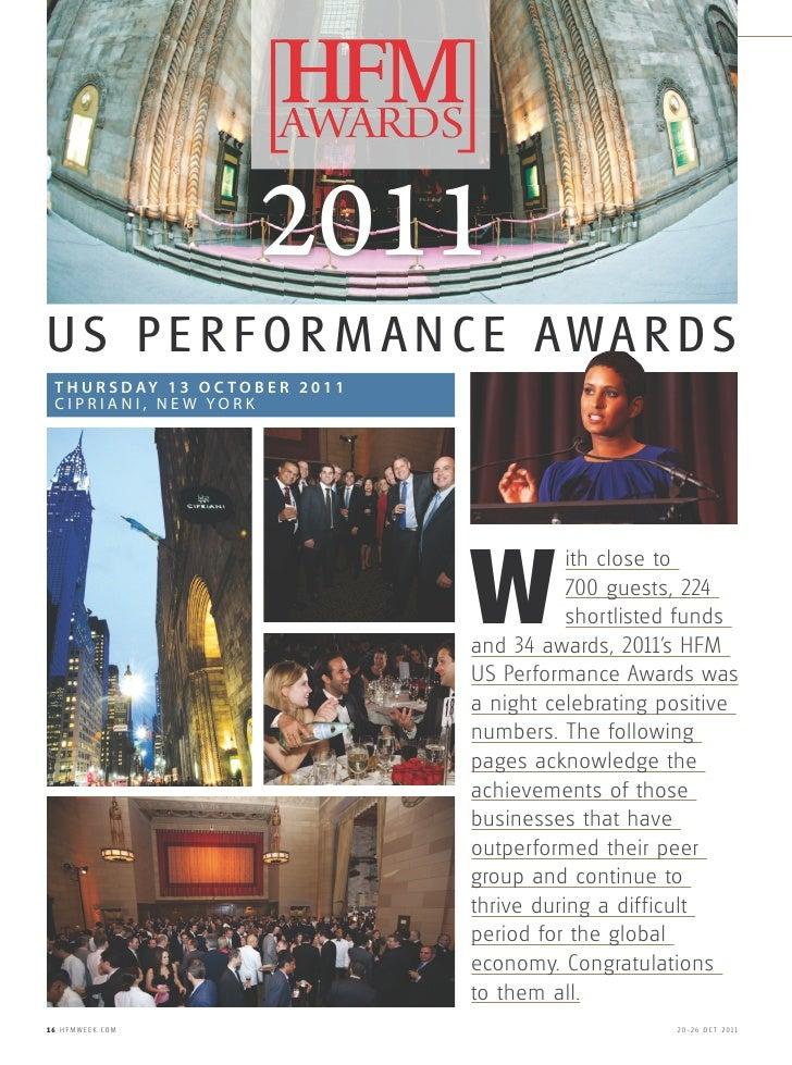 FEATURE HFMWEEK AWARDS 2011                                 AWARDS                              2011US PERFOR M ANCE AWARD...