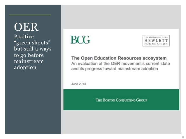"""14 OER Positive """"green shoots"""" but still a ways to go before mainstream adoption"""