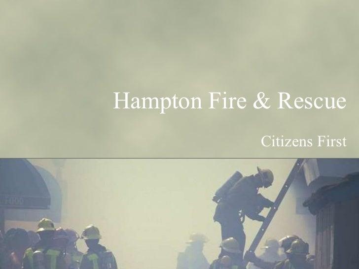 Hampton Fire & Rescue Citizens First
