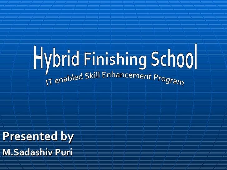 Presented byM.Sadashiv Puri