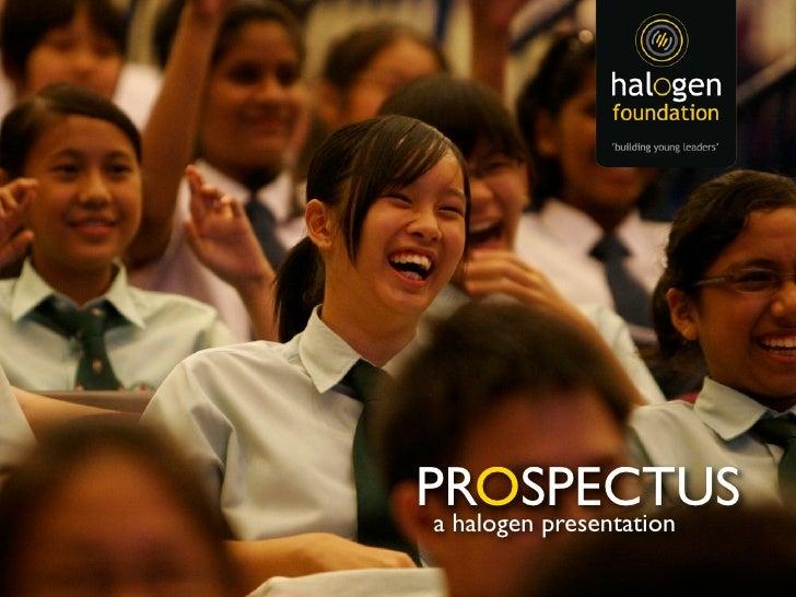 PROSPECTUS  a halogen presentation
