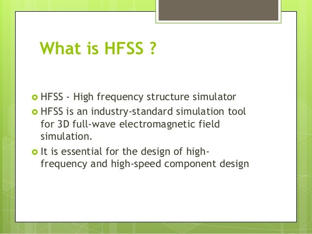 Inroduction to HFSS