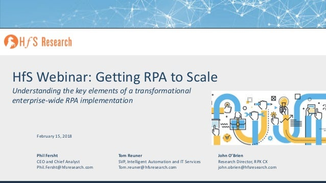 HfS Webinar - Getting RPA to Scale