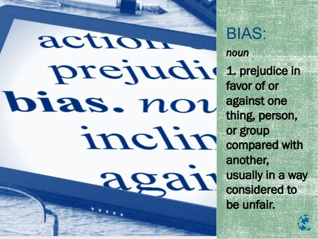 what is meant by bias as it relates to critical thinking Critical thinking is needed in careers where problem solving and decision-making are routine employers value workers that can accurately and efficiently solve problems healthy control of your emotions in the workplace is also important and is related to critical thinking skills, since a calm head.