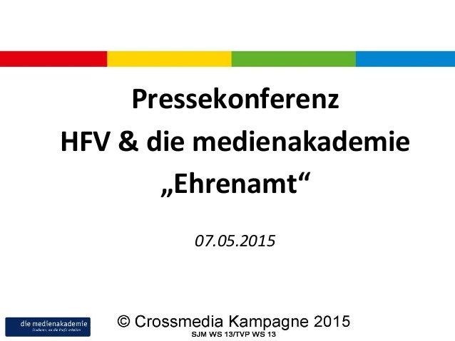 """Pressekonferenz HFV & die medienakademie """"Ehrenamt"""" 07.05.2015"""