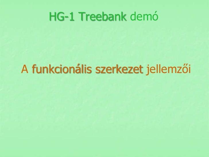 HG-1 Treebank demóA funkcionális szerkezet jellemzői
