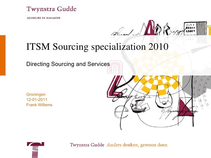 ITSM Sourcing specialization 2008-2009 Directing Sourcing and Services