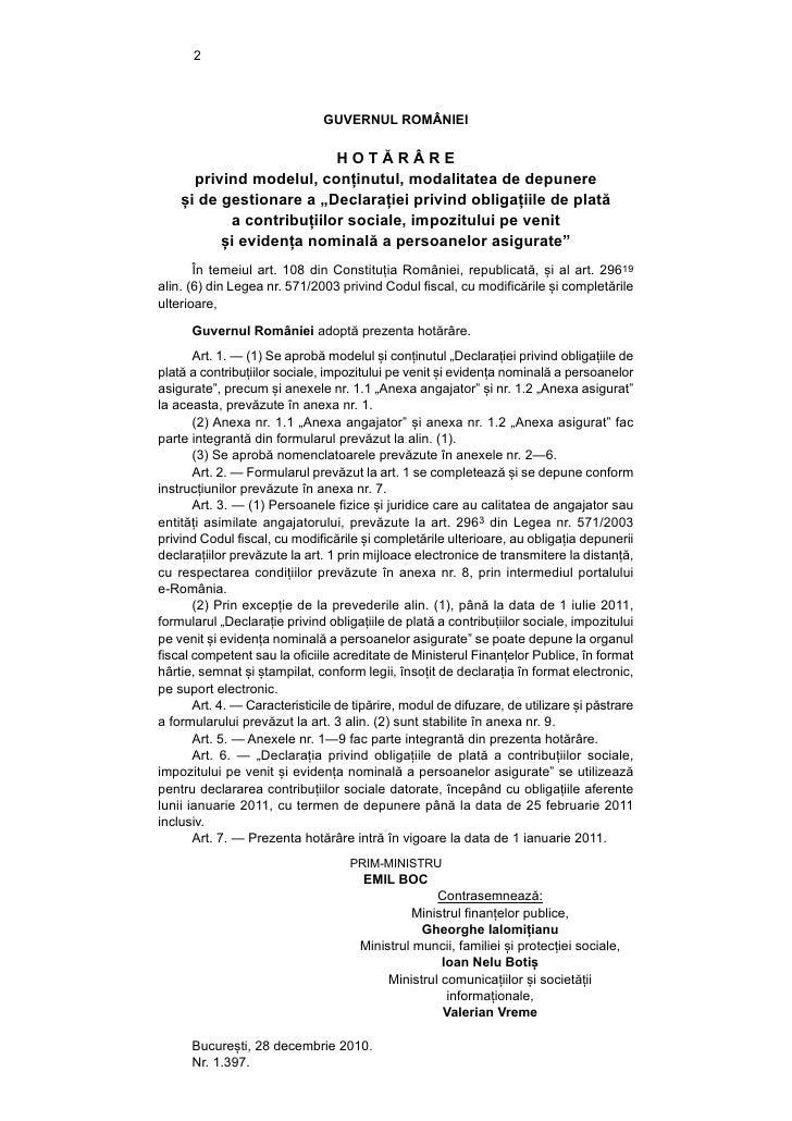 2                               GUVERNUL ROMÂNIEI                          HOTĂRÂRE      privind modelul, conținutul, moda...