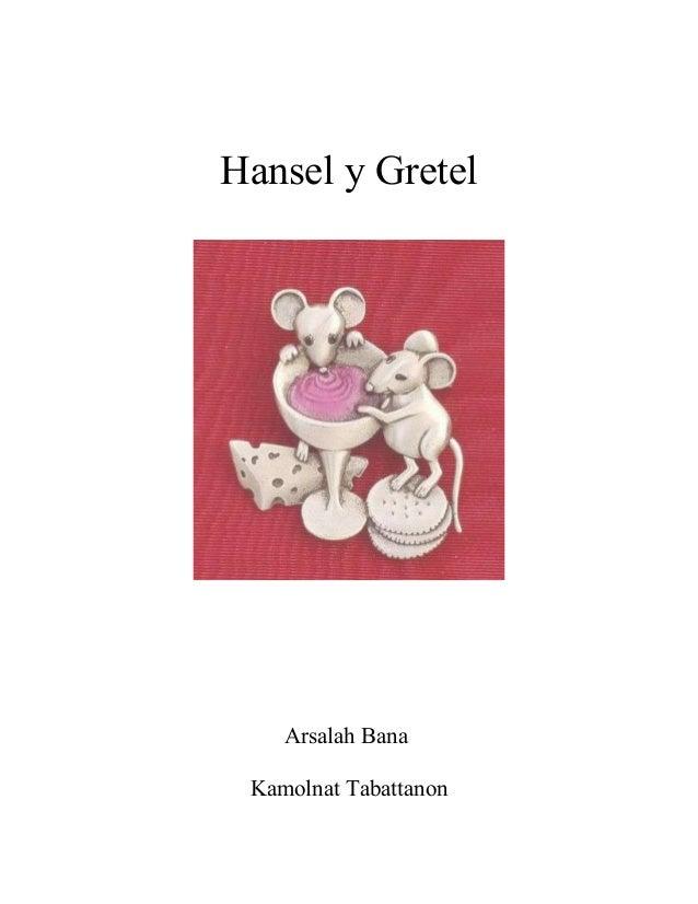 Hansel y Gretel Arsalah Bana Kamolnat Tabattanon