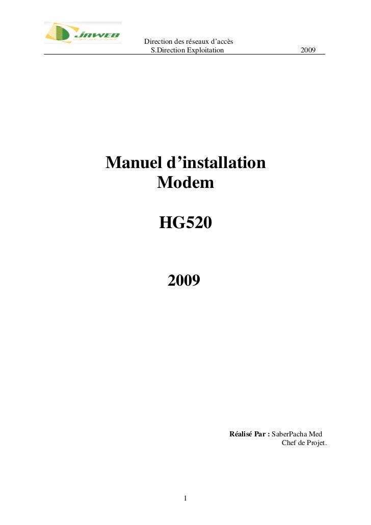 Direction des réseaux d'accès      S.Direction Exploitation                         2009Manuel d'installation     Modem   ...