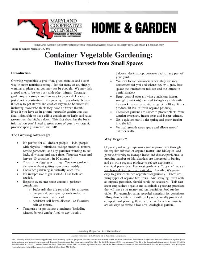 Home & Garden Mimeo # HG 600                                       Container Vegetable Gardening:                         ...