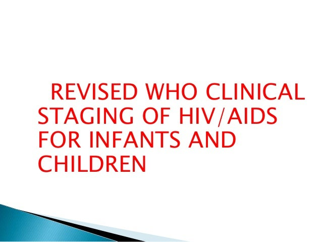 Staging and clinical manifestation of HIV Slide 3