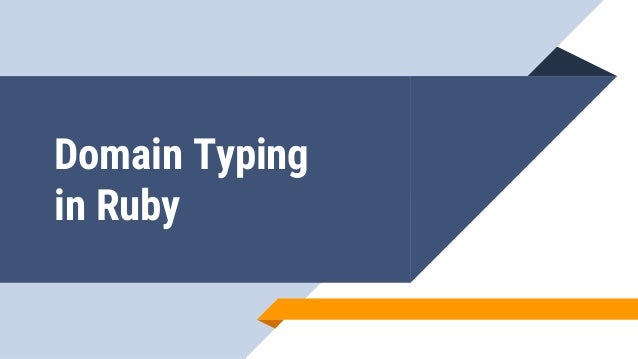 Domain Typing in Ruby