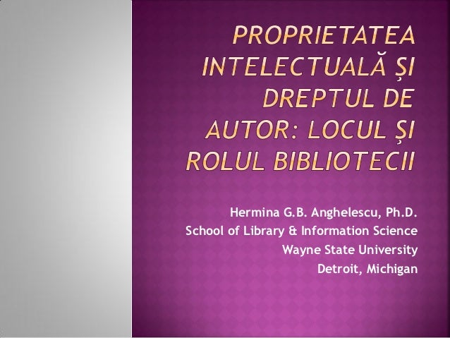 Hermina G.B. Anghelescu, Ph.D.School of Library & Information Science                 Wayne State University              ...