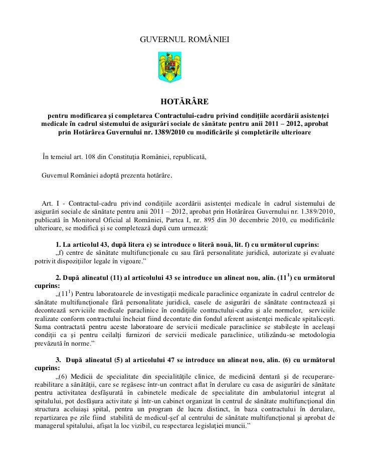 GUVERNUL ROMÂNIEI                                             HOTĂRÂRE   pentru modificarea şi completarea Contractului-ca...