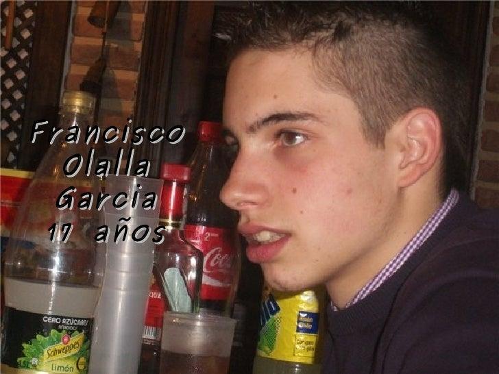 Francisco Olalla Garcia 17 años