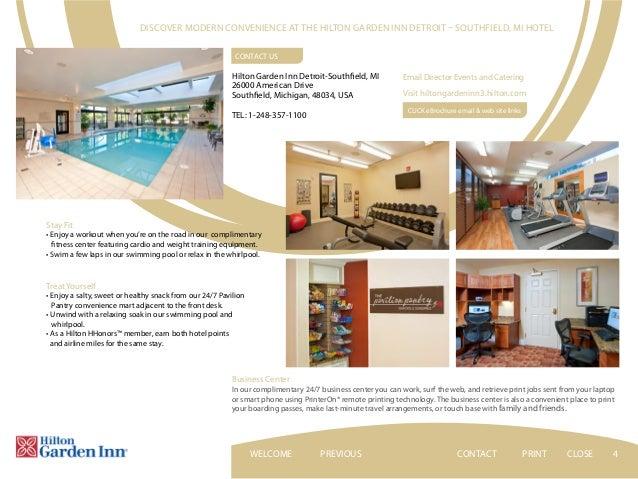 CONTACTPREVIOUS NEXT PRINT CLOSEWELCOME; 4. 4 Discover Modern Convenience  At The Hilton Garden Inn Detroit U2013 Southfield ...