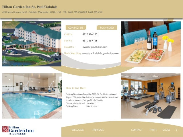 ... CLOSEWELCOME; 5. 5 Hilton Garden Inn ...