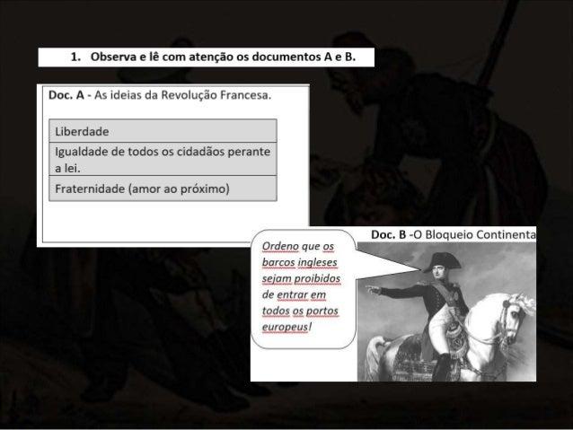 A Revolução Francesa acabou com que tipo de monarquia? A Monarquia Absoluta Quem está representado no documento B? Napoleã...