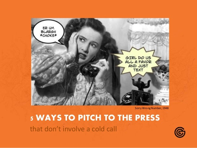 5 WAYS TO PITCH TO THE PRESS that don't involve a cold call Sorry Wrong Number, 1948